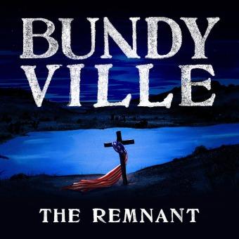 Bundyville: The Remnant podcast artwork