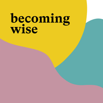 Becoming Wise podcast artwork