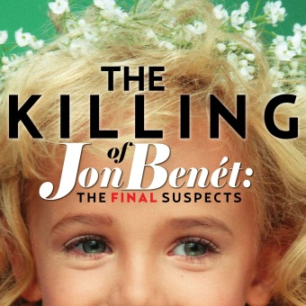 The Killing of JonBenet: The Final Suspects podcast artwork
