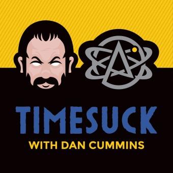 Timesuck with Dan Cummins podcast artwork