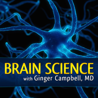 Brain Science with Ginger Campbell, MD: Neuroscience for Everyone podcast artwork