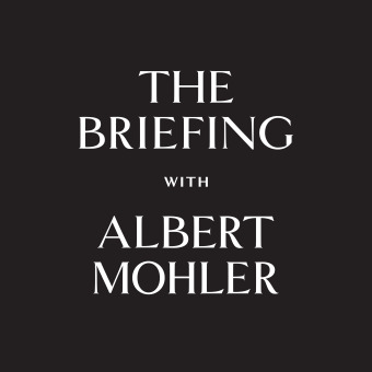 The Briefing - AlbertMohler.com podcast artwork