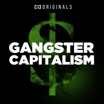 Gangster Capitalism podcast artwork