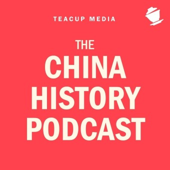 The China History Podcast podcast artwork