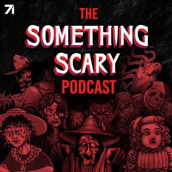 Something Scary podcast artwork
