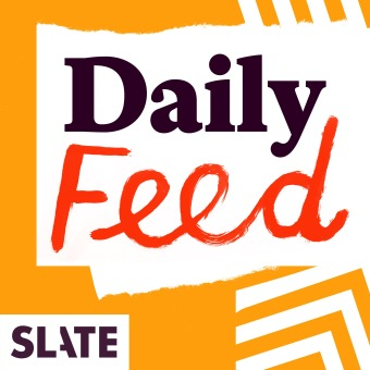 Slate Daily Feed podcast artwork