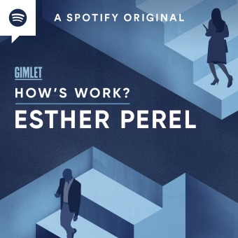 How's Work? with Esther Perel podcast artwork