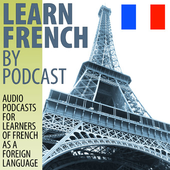 Learn French by Podcast podcast artwork