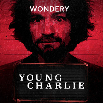 Young Charlie by Hollywood & Crime podcast artwork