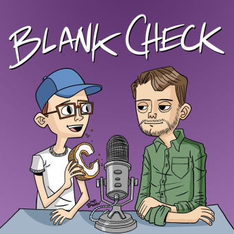 Blank Check with Griffin & David podcast artwork