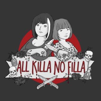 All Killa No Filla podcast artwork