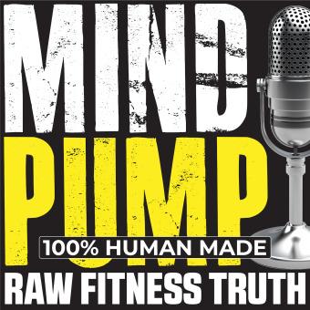 Mind Pump: Raw Fitness Truth podcast artwork