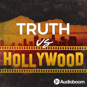 Truth vs Hollywood podcast artwork