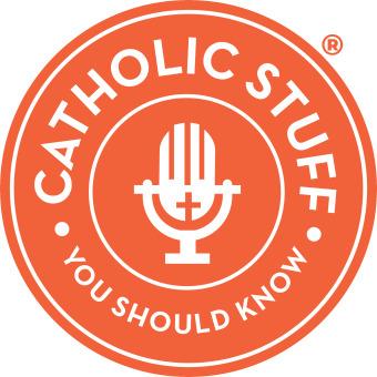 Catholic Stuff You Should Know podcast artwork