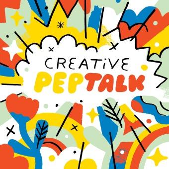 Creative Pep Talk podcast artwork