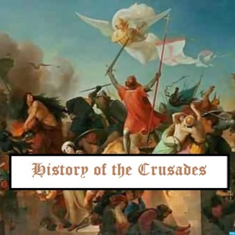 History of the Crusades podcast artwork