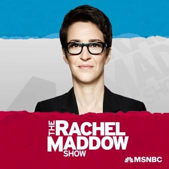 The Rachel Maddow Show podcast artwork