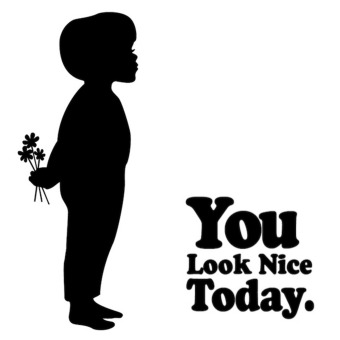 You Look Nice Today podcast artwork