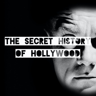 The Secret History Of Hollywood podcast artwork