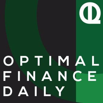 Optimal Finance Daily podcast artwork