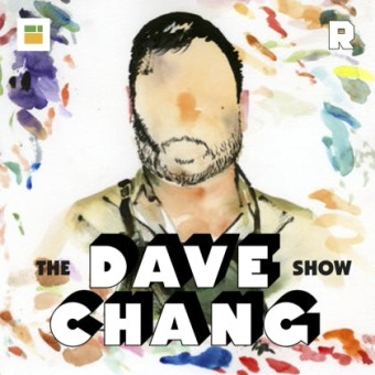 The Dave Chang Show podcast artwork