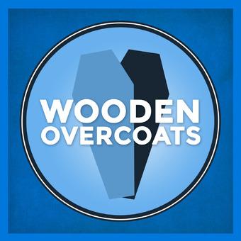 Wooden Overcoats podcast artwork