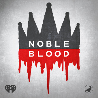 Noble Blood podcast artwork