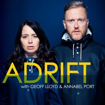 Adrift with Geoff Lloyd and Annabel Port podcast artwork