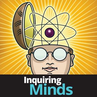 Inquiring Minds podcast artwork
