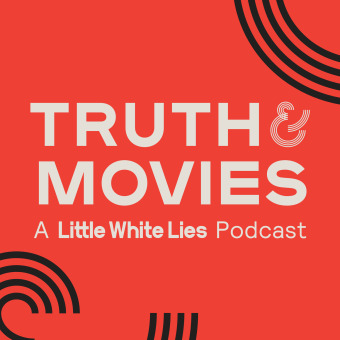 Truth & Movies: A Little White Lies Podcast podcast artwork