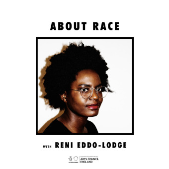 About Race with Reni Eddo-Lodge podcast artwork