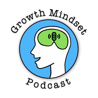 Growth Mindset Podcast podcast artwork