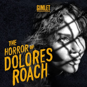 The Horror of Dolores Roach podcast artwork