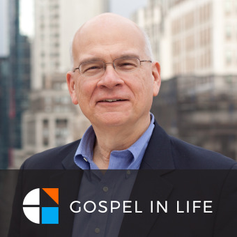 Timothy Keller Sermons Podcast by Gospel in Life podcast artwork