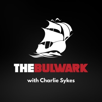 The Bulwark Podcast podcast artwork