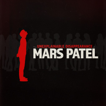 The Unexplainable Disappearance of Mars Patel podcast artwork