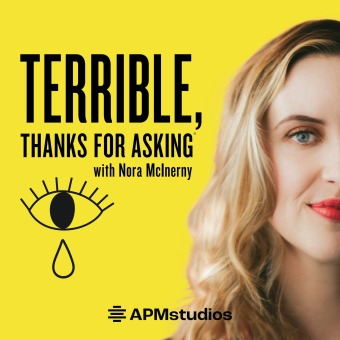Terrible, Thanks For Asking podcast artwork
