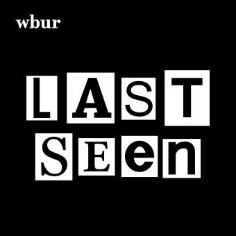 Last Seen podcast artwork