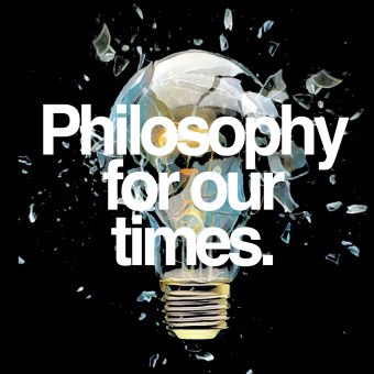 Philosophy For Our Times podcast artwork