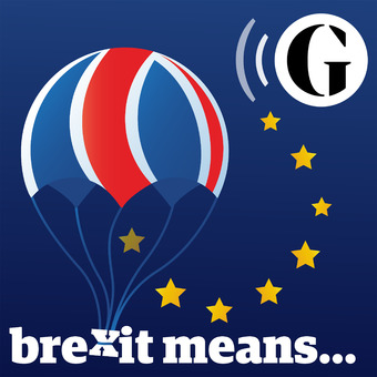 The Guardian's Brexit Means ... podcast artwork