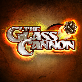 The Glass Cannon Podcast podcast artwork