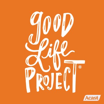 Good Life Project podcast artwork