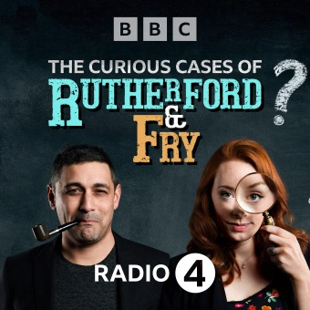 The Curious Cases of Rutherford & Fry podcast artwork