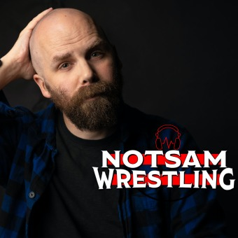 Notsam Wrestling podcast artwork
