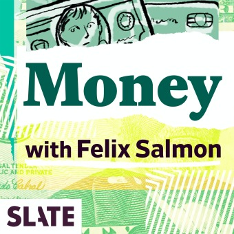 Slate Money podcast artwork