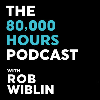 80,000 Hours Podcast with Rob Wiblin podcast artwork
