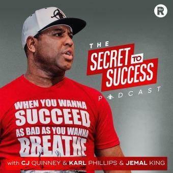 The Secret To Success with CJ, Karl, Jemal & Eric Thomas podcast artwork