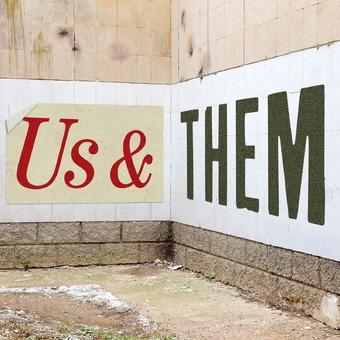 Us & Them podcast artwork