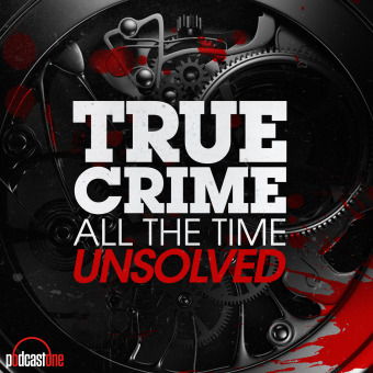 True Crime All The Time Unsolved podcast artwork