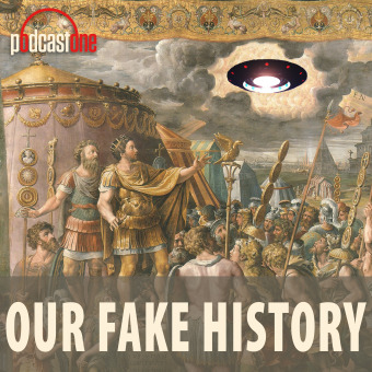Our Fake History podcast artwork